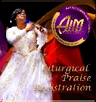 AIM Liturgical Praise Registration